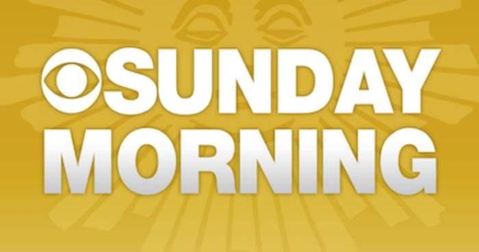 CBS News Sunday Morning: